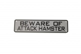 Beware of Attack Hamster Sign Signs