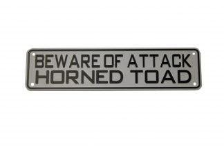Beware of Attack Horned Toad Sign Signs