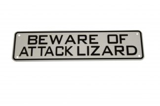 Beware of Attack Lizard Sign Signs