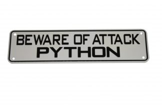 Beware of Attack Python Sign Signs