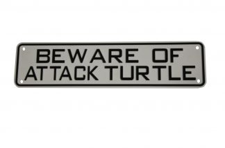 Beware of Attack Turtle Sign
