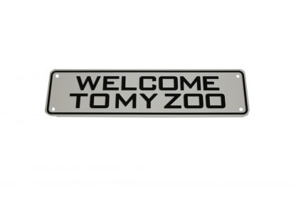Welcome to My Zoo Sign Signs